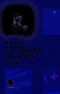 Portada del libro No hay estrellas en Madrid. Editorial Flandes