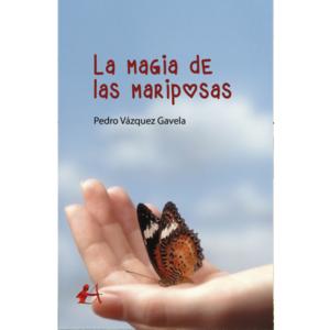 Portada del libro La magia de las mariposas. Editorial Adarve, Escritores de hoy