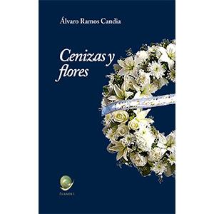 Portada del libro Cenizas y Flores. Editorial Flandes