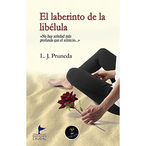 Portada del libro El laberinto de la libélula. Editoriales de España, Ediciones Caudal