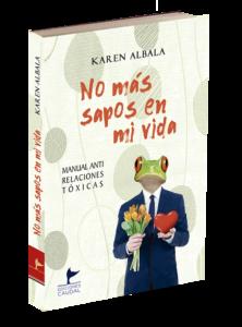 Portada del libro No más sapos en mi vida de Karen Albala