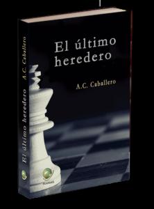Portada del libro El último heredero de A.C. Caballero