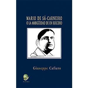 Mario de Sá-Carneiro o la ambigüedad de un suicidio