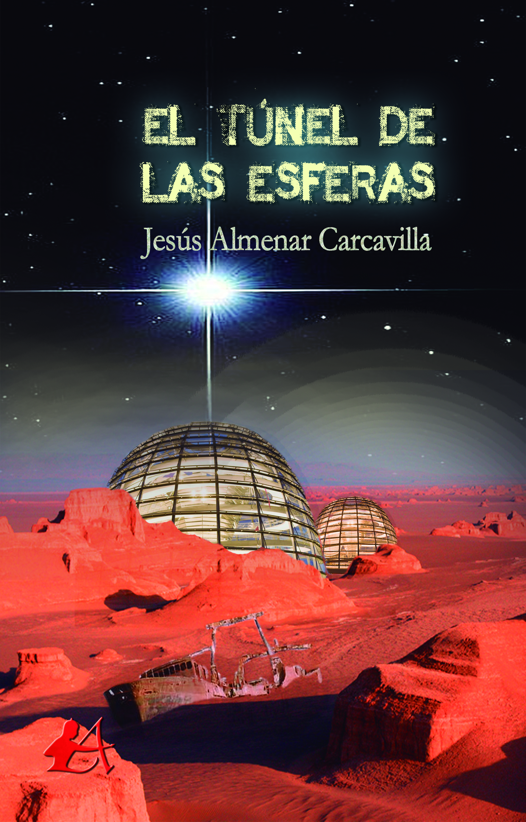 Portada del libro El túnel de las esferas de Jesús Almenar Carcavilla. Editorial Adarve, Publicar un libro