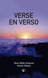 Portada del libro Verse en verso de Oscar Millán Vivancos. Escritores de hoy, Editorial Adarve, Editoriales d eEspaña