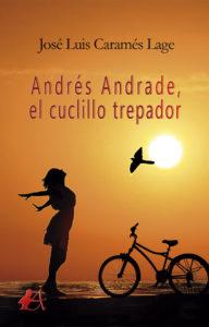 Portada del libro Andrés Andrade el cuclillo trepador. Editorial Adarve, Escritores de hoy, Cursos de maquetación, Cursos de corrección, Promoción de autores, Publicar un libro
