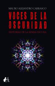Portada del libro Voces de la oscuridad de Mauro Alejandro Carrasco. Editorial Adarve, Publicar un libro