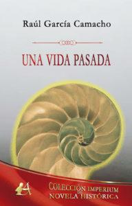 Portada del libro Una vida pasada. Editorial Adarve, Escritores de hoy, Cursos de maquetación, Cursos de corrección, Promoción de autores, Publicar un libro