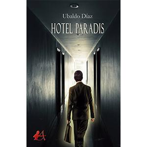 Portada del libro Hotel Paradis de Ubaldo Díaz. Editorial Adarve, Cursos de maquetación