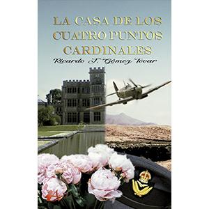 Portada del libro La acasa de los cuatro puntos cardinales de Ricardo Gómez Tovar. Editorial Adarve, Cursos de maquetación