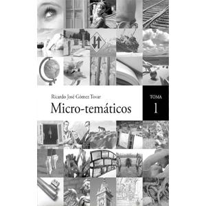 Portada del libro Microtematicas toma 1 de Ricardo Gómez Tovar. Escritores de hoy, Publicar un manuscrito
