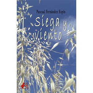 Portada del libro Siega y viento de Pascual Fernández Espín. Editorial Adarve, Cursos de maquetación