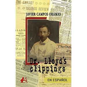 Portada del libro Dr Llloyds clippings de Javier Campos Oramas. Editorial Adarve, Editoriales que aceptan manuscritos