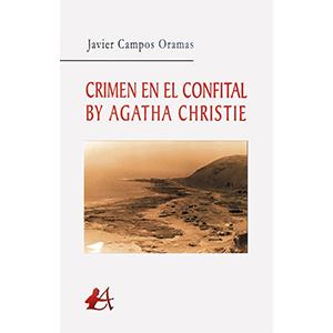 Portada del libro Crimen en el Confital by Agatha Christie de Javier Campos Oramas. Editorial Adarve, Maquetar un texto, traducir un libro