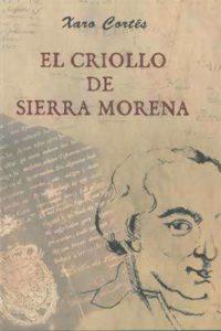 Portada del libro El criollo de Sierra Morena. Escritores de hoy, Promoción de autores