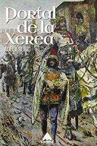 Portada del libro Portal de la Xerea de Adela Rubio Calatayud. Escritores de hoy, Promoción literaria
