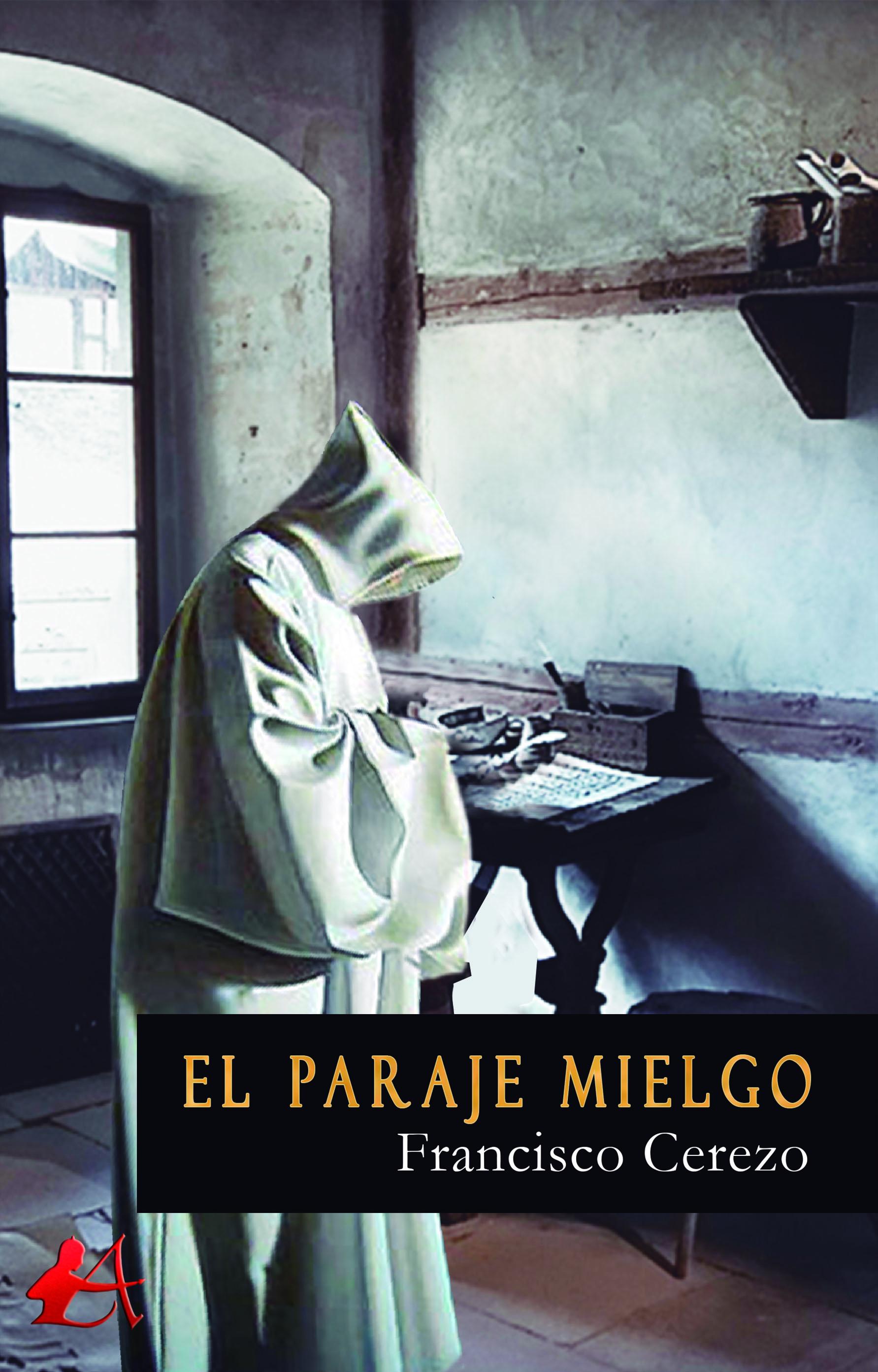 Portada del libro El paraje mielgo de Francisco Cerezo. Editorial Adarve, Editoriales actuales de España