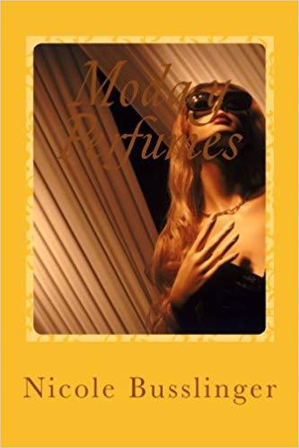 Portada del libro Moda y perfumes de Nicole Busslinger. Escritores de hoy, promoción de autores