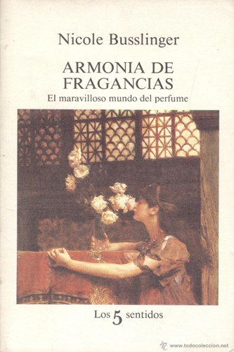 Portada del libro Armonía de fragancias de Nicole Busslinger. Escritores de hoy, promoción de autores