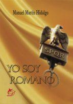 Yo soy romano de Manuel Martín Hidalgo. Escritores de hoy, promoción de autores