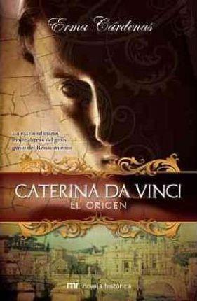 Caterina da Vinci de Erma Cárdenas. Escritores de hoy, Publicar un libro