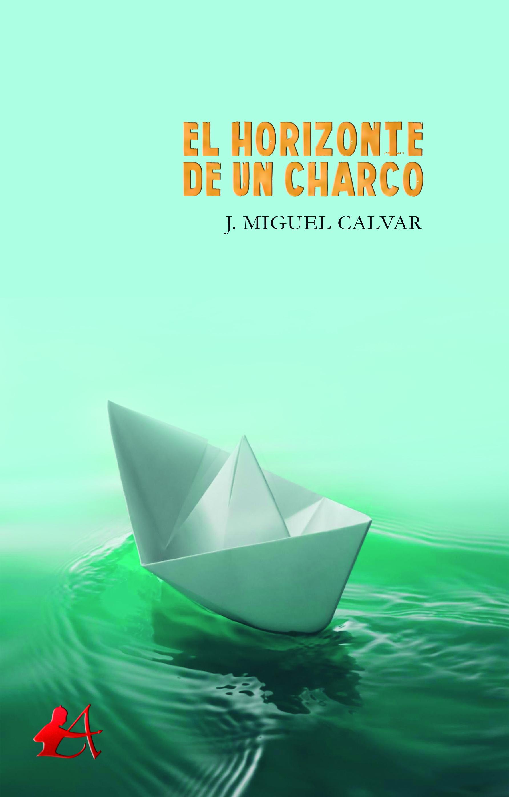 Portada del libro Al otro lado de un charco de JM Calvar. Editorial Adarve, Escritores de hoy