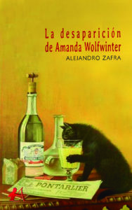 Portada del libro La desaparición de Amanda Wolfwinter de Alejandro Zafra. Editorial Adarve, Escritores de hoy