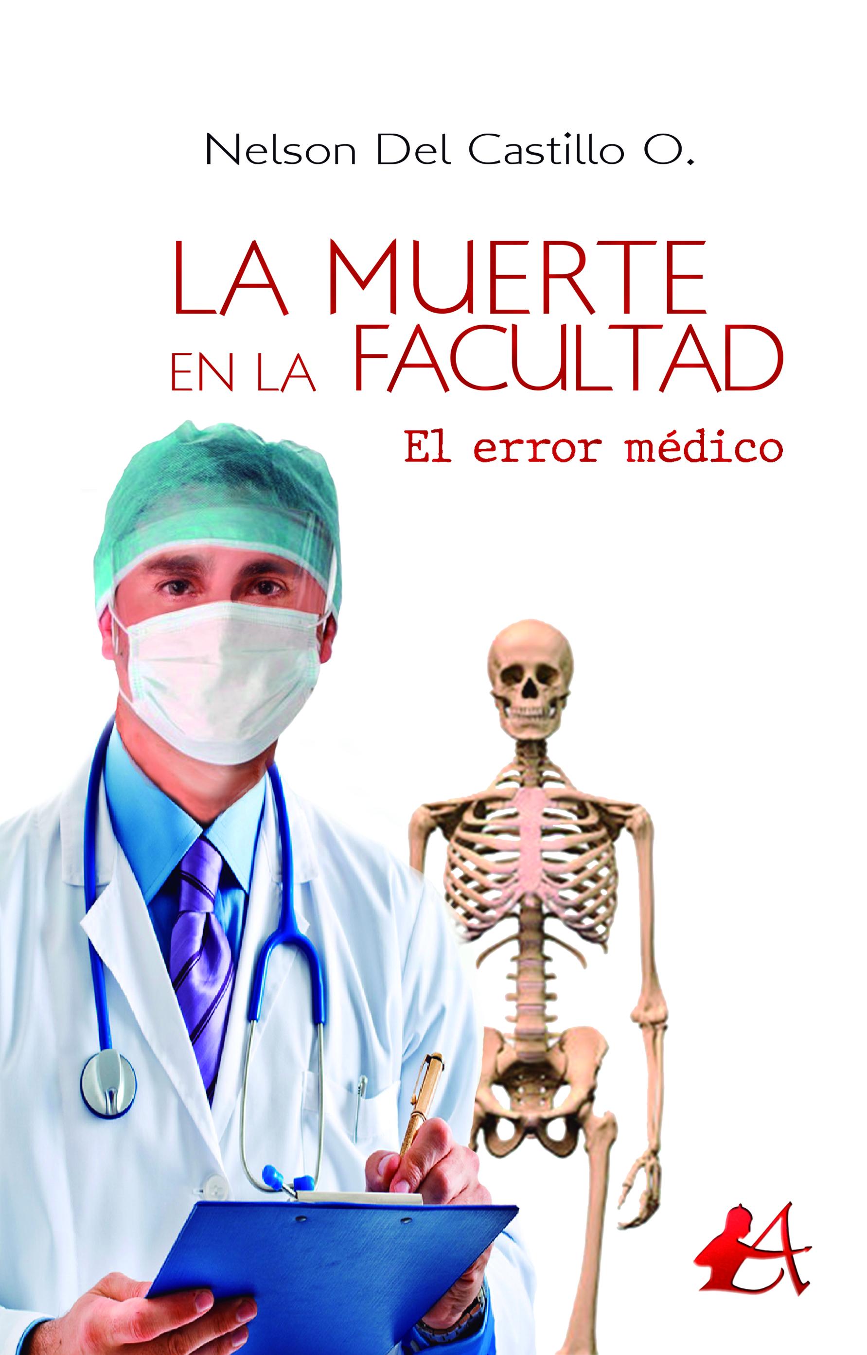 Portada del libro La muerte en la facultad de Nelson del Castillo O. Escritores de hoy, promoción de autores
