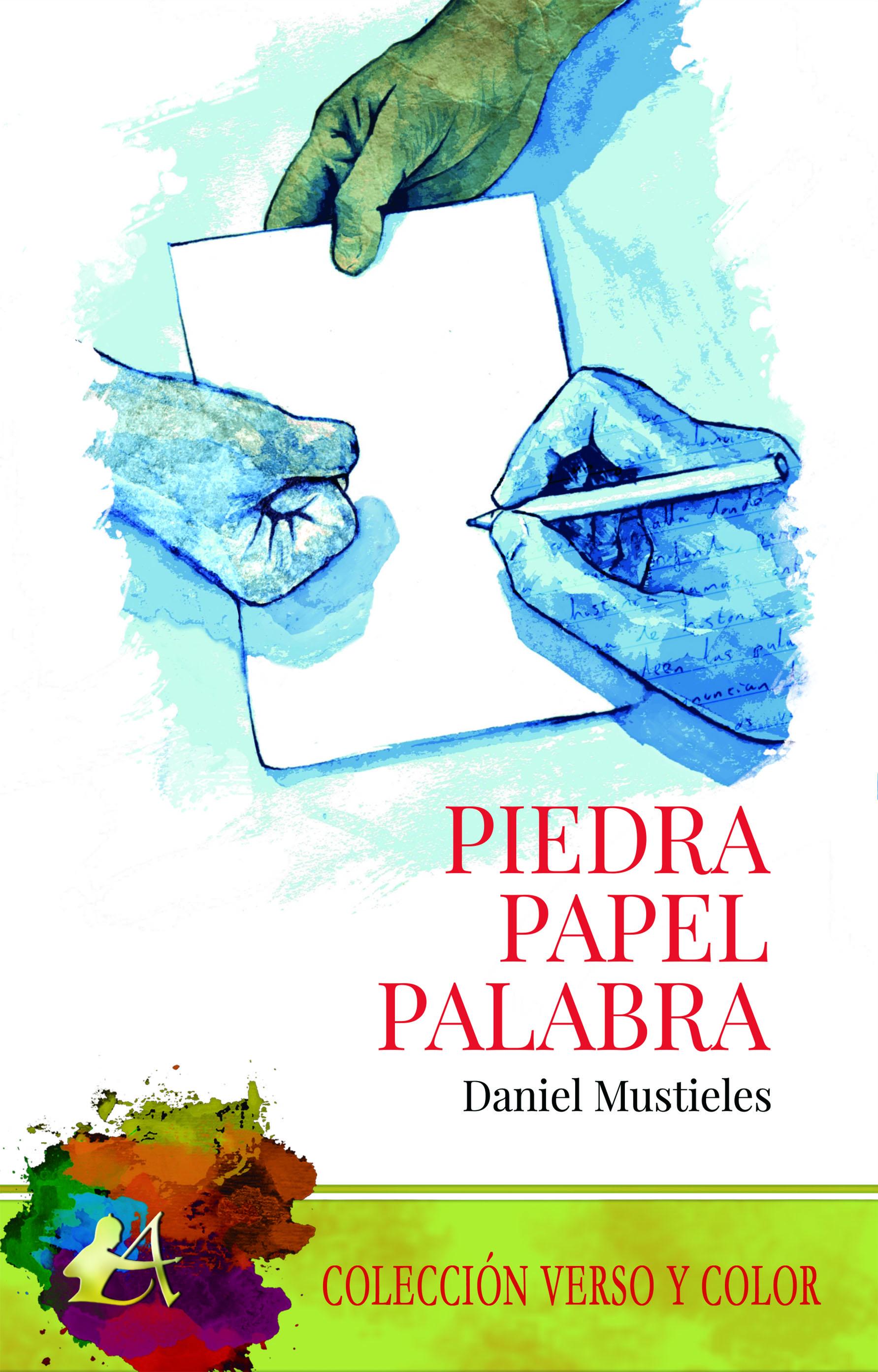 portada del libro Piedra papel palabra de Daniel Mustieles. Editorial Adarve, Escritores de hoy
