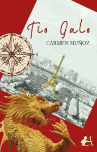 Portada del libro Tío Galo de Carmen Muñoz. Editorial Adarve, Escritores de hoy