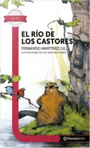 Portada de El río de los castores de Fernando Martínez Gil. Escritores de hoy, Promoción de autores