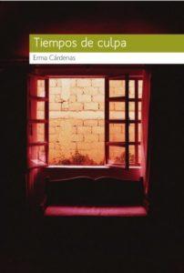 Tiempos de culpa de Erma Cárdenas. Escritores de hoy, Promoción de autores