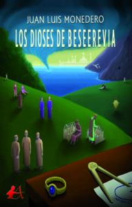 Portada del libro Los dioses de Beseerevia. Editorial Adarve, Escritores de hoy