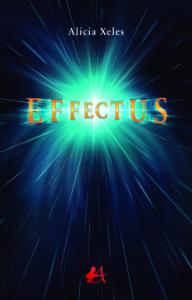 Portada del libro Effectus de Alicia Xeles. Editorial Adarve, Escritores de hoy