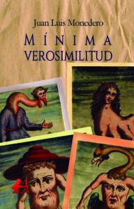 Portada del libro Mínima verosimilitud de Juan Luis Monedero. Editorial Adarve, Escritores de hoy