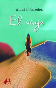 Portada del libro El viaje de Alicia Paredes. Editorial Adarve, Escritores de hoy