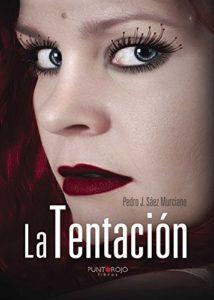 La tentación de Pedro J Sáez Murciano. Escritores de hoy, Promoción de autores