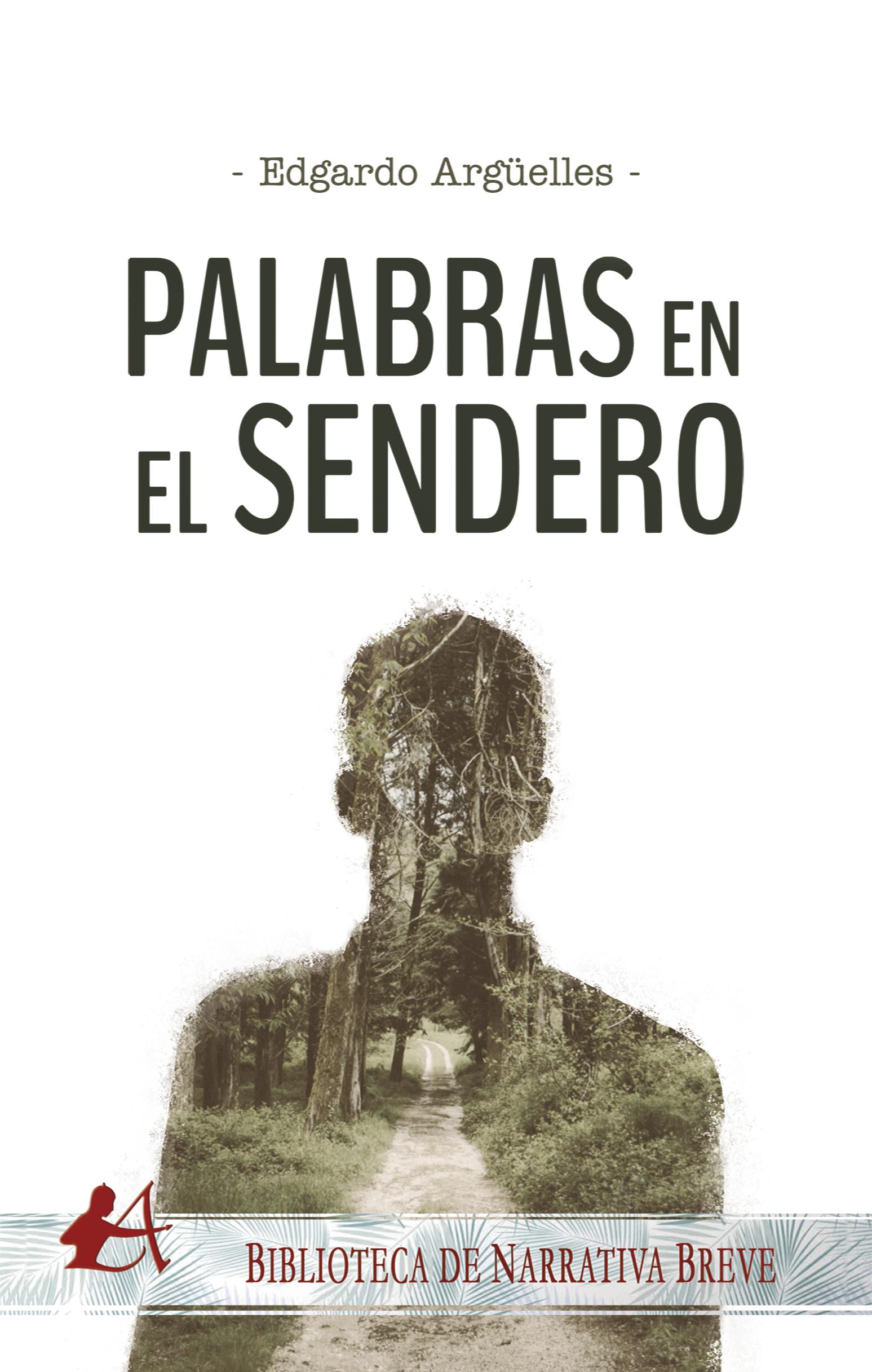 Portada del libro Palabras en el sendero de Edgardo Argüelles. Editorial Adarve, Escritores de hoy