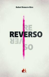 Portada del libro Reverso de Rafael Romero Rico. Editorial Adarve, Escritores de hoy