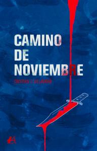 Portada del libro Camino de noviembre de Cristian J Villagrán. Editorial Adarve, Editoriales de España
