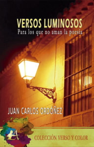 Portada del libro Versos luminosos de Juan Carlos Ordóñez. Editorial Adarve, Escritores de hoy