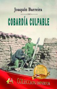 Portada del libro Cobardía culpable de Joaquín Barreira. Editorial Adarve, Escritores de hoy
