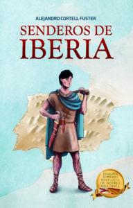 Portada del libro Senderos de Iberia de Alejandro Cortell Fuster. Editorial Adarve, Publicar un libro
