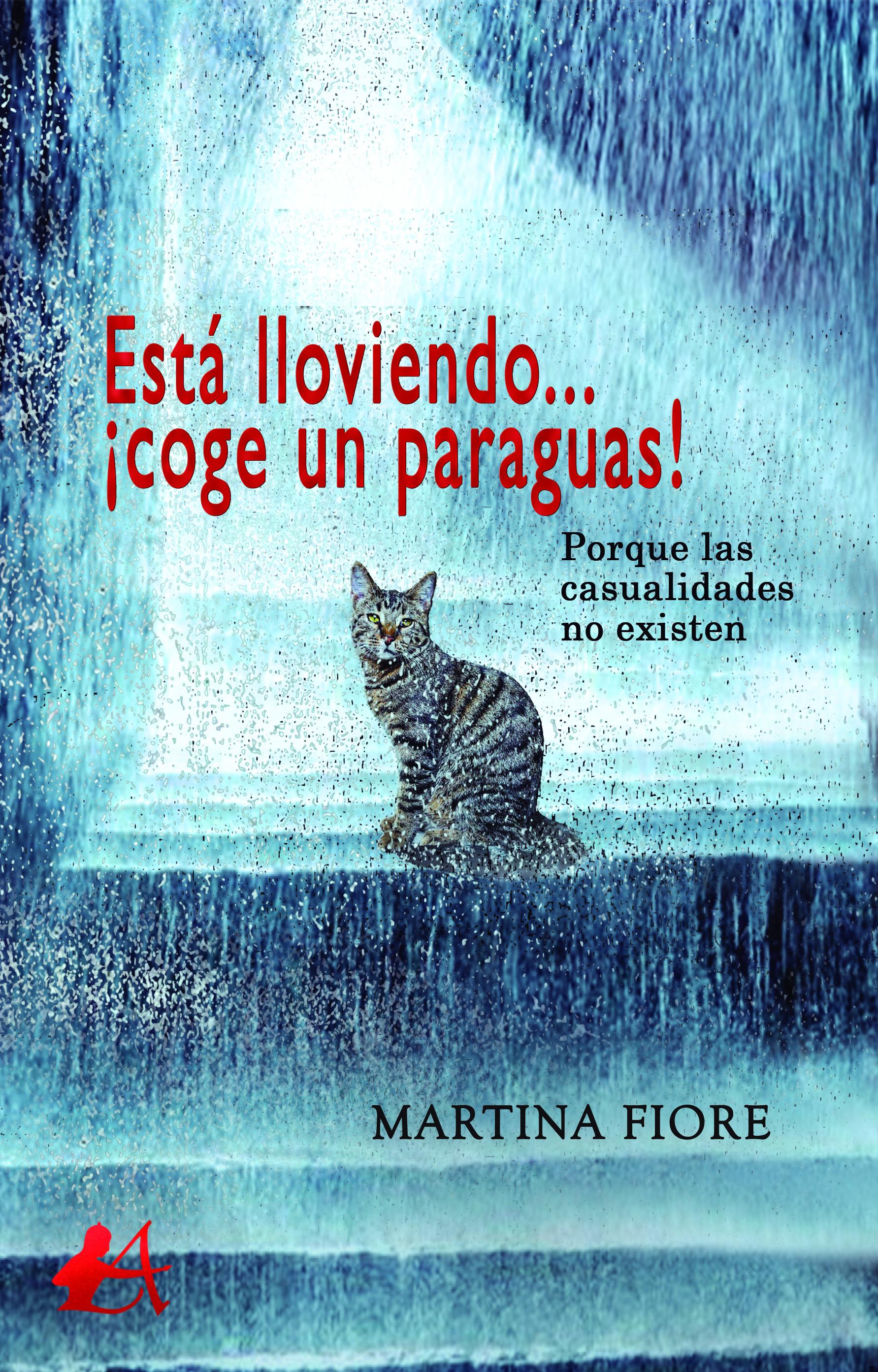 Portada del libro Está lloviendo coge un paraguas de Martina Fiore. Editorial Adarve, Enviar un manuscrito
