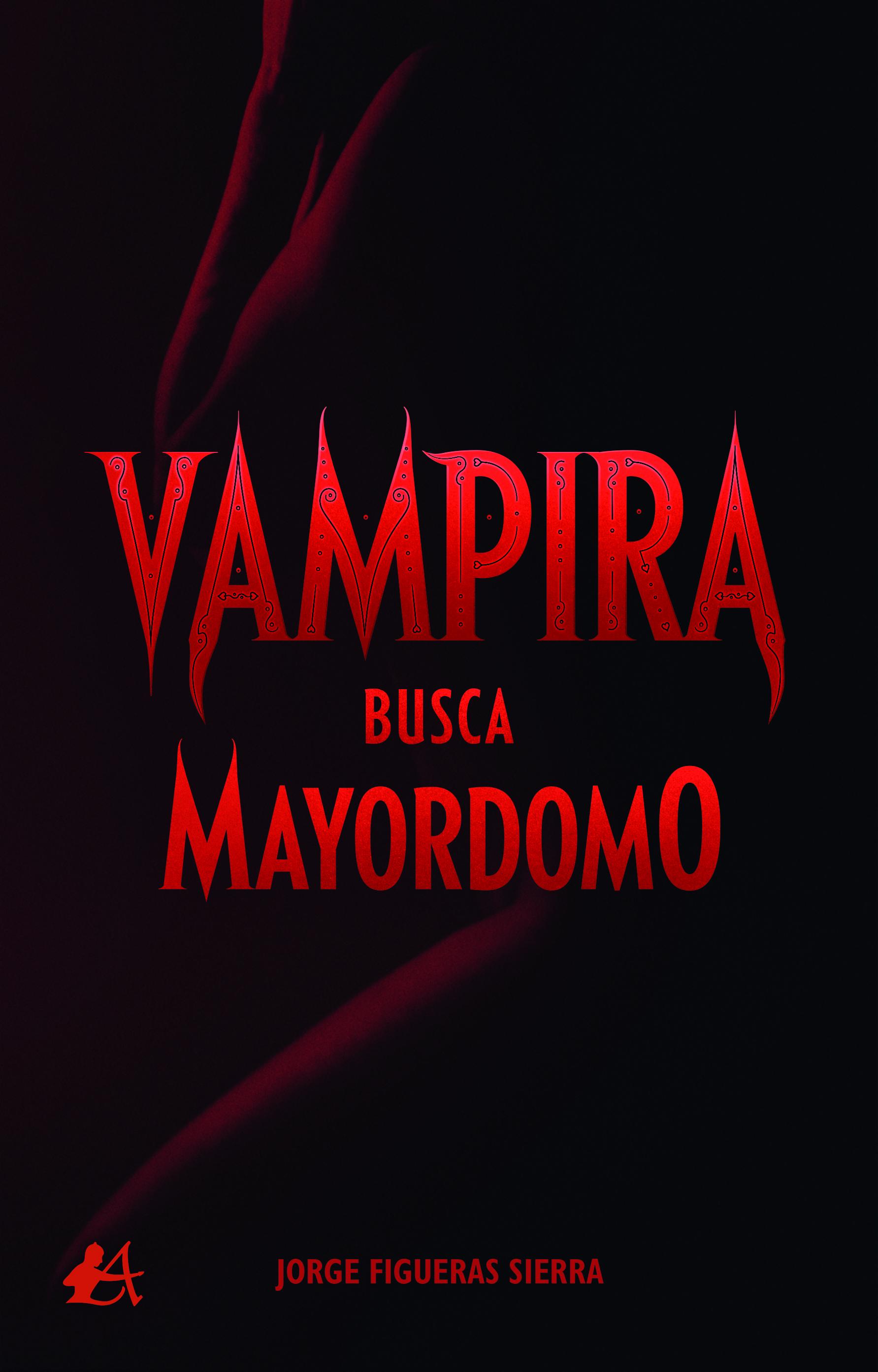 Portada del libro Vampira busca mayordomo de Jorge Figueras Sierra. Editorial Adarve, Publicar un libro