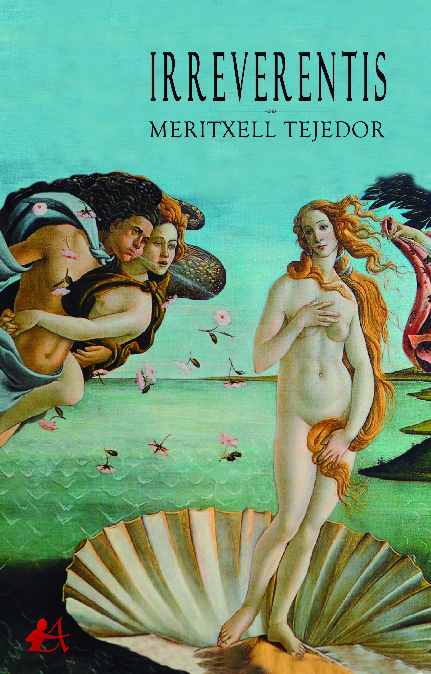 Portada del libro Irreverentis de Meritxell Tejedor. Editorial Adarve, Publicar un libro
