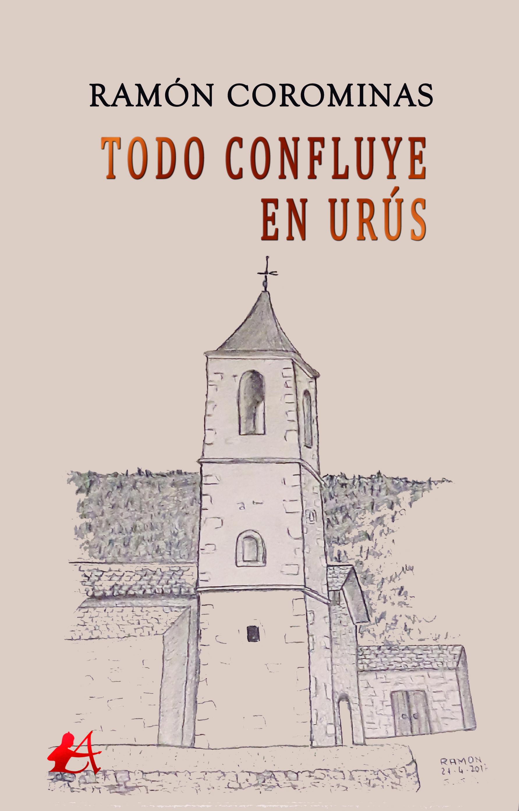 Portada del libro Todo confluye en Urús de Ramón Corominas. Editorial Adarve, Publicar un manuscrito
