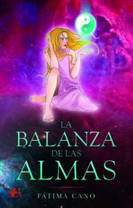 Portada del libro La balanza de las almas de Fátima Cano. Editorial Adarve, Escritores de hoy
