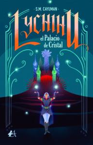 Portada del libro Lychihu el palacio de cristal de SM Cayuman. Editorial Adarve, Escritores de hoy