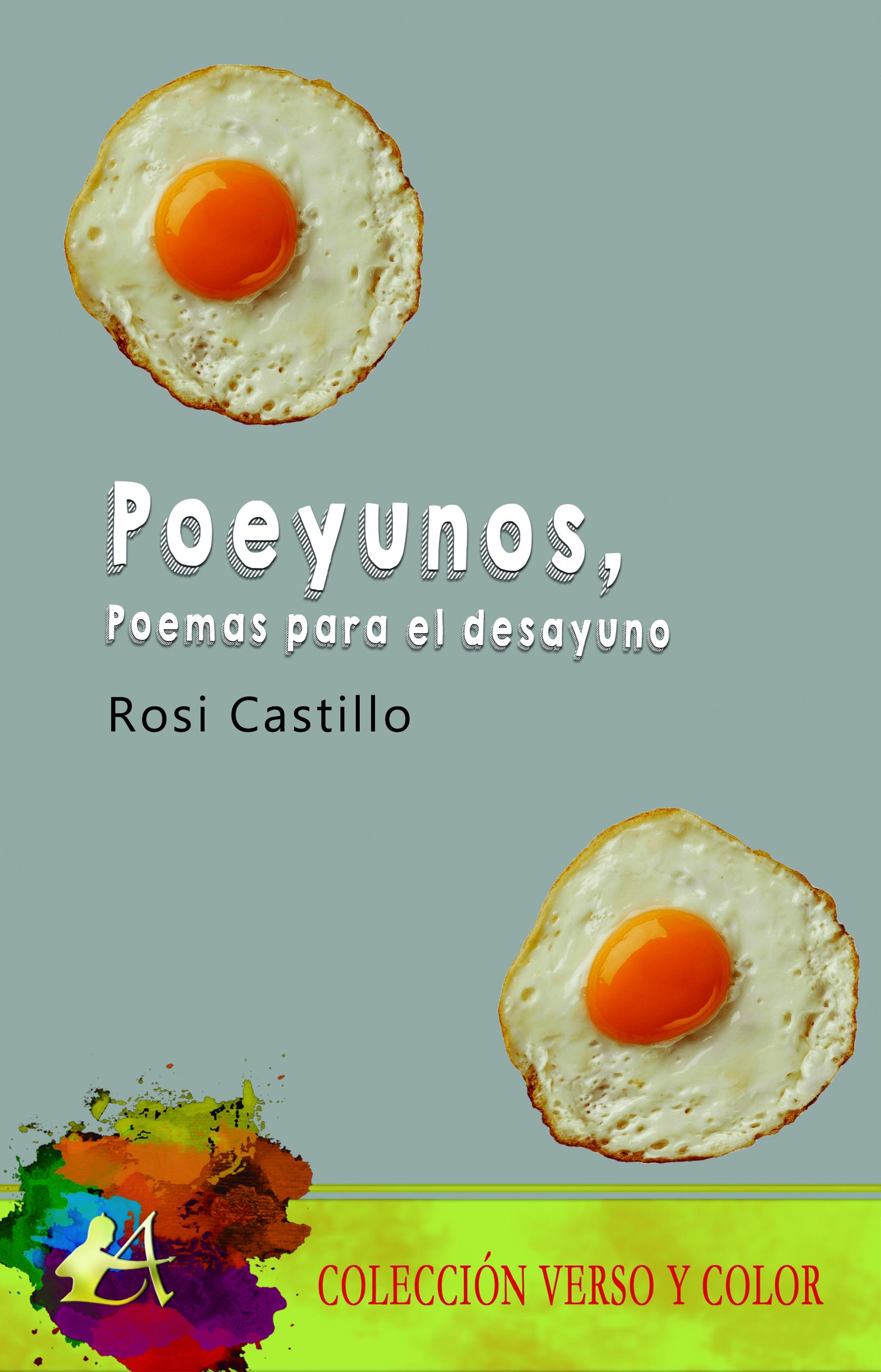 Portada del libro Poeyunos poemas para el desayuno de Rosi Castillo. Editorial Adarve, Promoción de autores